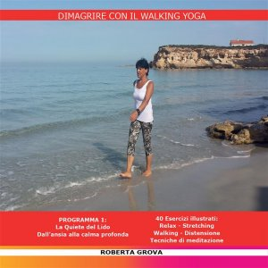 Dimagrire con il Walking Yoga